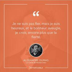 """Alexandre Dumas """"Le Comte de Monte-Cristo""""  #citation sur le Bonheur"""