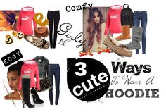 """3 Cute Ways to Wear a Hoodie"" by panterarosita on Polyvore"