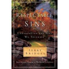 Respectable Sins What a great read.  I'm almost finished with the first time read. I will be re reading this again