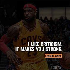 I like criticism. It makes you strong. - Lebron James NBA Champion  Double tap if you agree. #nba #lebronjames #motivation #quotes #celebrity by Ed Zimbardi http://edzimbardi.com