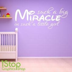 SUCH A BIG MIRACLE WALL STICKER QUOTE - GIRLS BEDROOM WALL ART DECAL X126