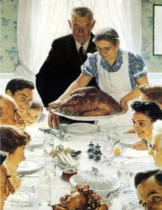 "The mother image of all perfect Thanksgiving images--Saturday Evening Post's of Norman Rockwell's painting, ""Freedom from Want"""
