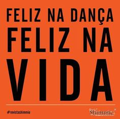 Verdade Just Dance, Zumba, Ballet, Reading, Quotes, Dancing, Scrapbook, Poster, Get Over It Quotes