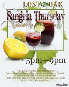 Sangria Thursday with live music on the patio begins June 12th. Here is the lineup:  June 12th After Six June 26th Big Joe Walker July 3rd Daddy's Day Out July 10th Nick McCord July 17th After Six July 24th Big Joe Walker July 31st Johnathan Fox August 7th Big Joe Walker August 14th Nick McCord August 21th After Six August 28th Daddy's Day Out