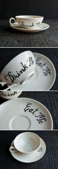 "Hand painted ""Drink Me"" teacup w/ ""Eat Me"" saucer... I've been looking for the perfect teacup  saucer to make myself a set! 