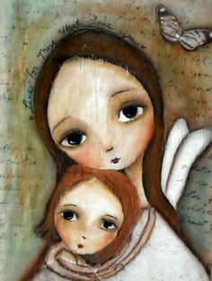 Live for those that love you by patti Ballard. Make a mother/daughter pendant in silver. Art And Illustration, Illustrations, Arte Popular, Angel Art, Whimsical Art, Face Art, Medium Art, Mixed Media Art, Altered Art