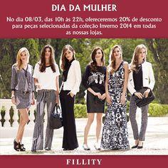 Amanhã, 08/03, será comemorado o DIA DA MULHER e a Fillity Brasil preparou uma surpresa para suas clientes!  Peças selecionadas da coleção Inverno 2014 estarão com 20% de desconto em todas as nossas lojas para as compras realizadas somente amanhã, 08/13, das 10h às 22h.  Aproveitem!!!!!!!  A promoção também será válida para as peças em estoque da loja online!  http://loja.fillity.com.br/  #fillity #fillityinverno2014 #inverno2014fillity #diadamulher