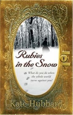 Rubies in the Snow: Diary of Russia's Last Grand Duchess 1911-1918