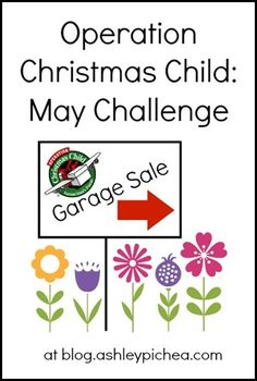 Operation Christmas Child May Challenge - Garage Sale. I like this because I've found lots of deals for OCC at garage sales.