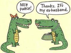 funny bits: Nice purse! Thanks. It's my ex-husband.