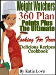 @ Cooking For Two #Katie Love Weight Watchers 360 Plan Points Plus The Ultimate Cooking For Four Delicious Recipes Cookbook
