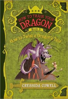 How to Twist a Dragon's Tale (How to Train Your Dragon Series #5) (Turtleback School & Library Binding Edition)