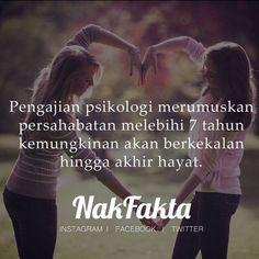 fakta psikologi merumuskan persahabatan melebihi 7 tahun kemungkinan kekal hingga akhir hayat #nakfakta   Psychological facts concluded that friendship more than 7 years may be last a lifetime.  https://www.facebook.com/NakFakta/photos/a.198201717181137.1073741827.190583554609620/212805362387439/?type=1&theater