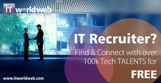 IT Recruiter? Find and Connect with over 100k Tech TALENTS for FREE.