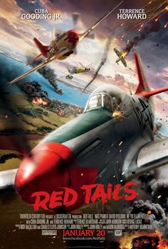 Red Tails:  New WWII movie about the Tuskegee Airmen. We fight, we fight, we fight!!!
