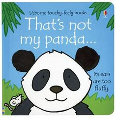 That's Not My Panda - Usborne Books & More This delightful series of board books is aimed at the very young children. The bright pictures and their patches of different textures, are designed to develop sensory and language awareness. Toddler Books, Childrens Books, Great Books, My Books, Library Books, Fiona Watt, Bright Pictures, Child Love, Animals For Kids