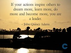 Leadership & Management. Quotes to inspire your leadership development.  www.callancourse.com