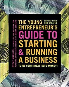 [Free eBook] The Young Entrepreneur's Guide to Starting and Running a Business, Turn Your Ideas into Money!, Author : The Young Entrepreneur's Guide to Starting and Running a Business, Turn Your Ideas into Money! Teen Entrepreneurs, Entrepreneur Books, Successful Entrepreneurs, Successful Business, Good Books, Books To Read, Economics Books, Free Pdf Books, Home Based Business