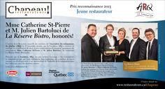 La Réserve Bistro a reçu le Prix Jeune restaurateur 2013 de l'Association des restaurateurs du Québec www.tourisme-rimouski.org St Pierre, Reserve, Bistro, 2013, Restaurants, Gratitude, Tourism, Restaurant, Food Stations