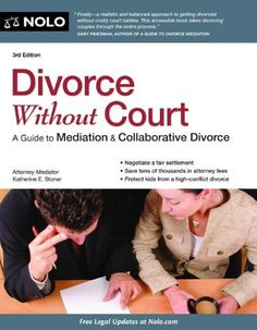 Divorce Without Court: A Guide to Mediation & Collaborative Divorce - http://www.geekandjock.com/the-geekandjock-shop/divorce-without-court-a-guide-to-mediation-collaborative-divorce