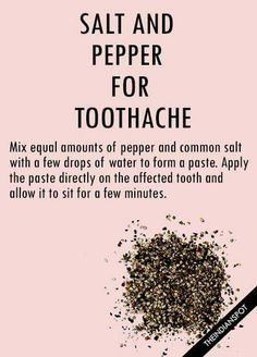 Salt and pepper for toothache