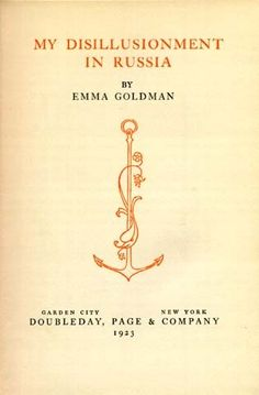 Dissillusioncover - Emma Goldman - Wikipedia, the free encyclopedia Emma Book, Coffeehouse, Reading, Police, Books, Students, Red, Coffee Shops, Libros