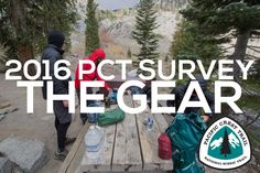 An in-depth look at the gear used by the Pacific Crest Trail Class of 2016. It's everything you need to know about getting your pack ready for a thru-hike.