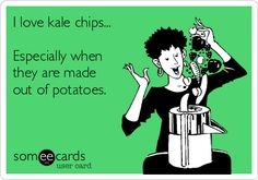 I love kale chips... Especially when they are made out of potatoes.
