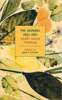 """""""It would be a truer discipline for the writer to … clear a new field instead of manuring the old."""" Henry David Thoreau"""