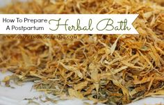 Growing Home: How To Prepare A Postpartum Herbal Bath