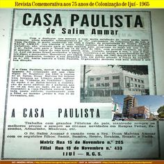 IJUÍ - RS - Memória Virtual: Casa Paulista de Salim Ammar - em 1965...!
