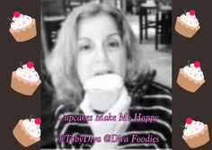 Cupcakes make me happy! Picture Of A Person, A Chorus Line, Restaurant Owner, Food Industry, I Tried, Make Me Happy, Food Network Recipes, Digital Marketing, Diva