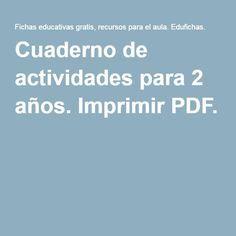 Cuaderno de actividades para 2 años. Imprimir PDF.