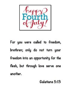 Scripture for 4th of July!