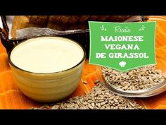 Maionese Vegana de Semente de Girassol  (sem glúten, sem lactose, sem ov...