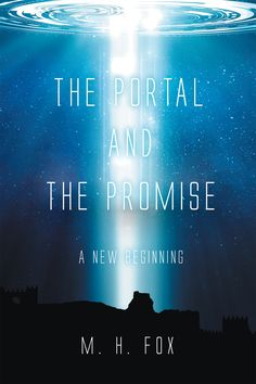 """Books   Page Publishing Author M. H. Fox's new book """"The Portal and the Promise (New Beginning)"""" is a gripping story about a soldier who finds himself in another, even more dangerous world."""