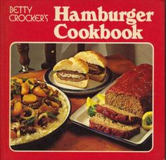 Betty Crocker's Hamburger Cookbook. - Betty Crocker in spuddled's Book Collector Connect collection