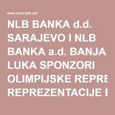 NLB BANKA d.d. SARAJEVO I NLB BANKA a.d. BANJA LUKA SPONZORI OLIMPIJSKE REPREZENTACIJE BIH – Vecernjak.net