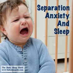 Baby and toddler separation anxiety is normal but disrupt your child's sleep routine and schedule. Tips for how to handle your baby's sleep and separation anxiety.