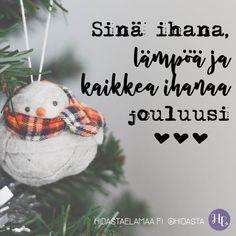 Kenelle sinä sanoisit nämä sanat? ❤️ #joulu #joulunodotus