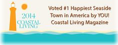 Come visit America's Happiest Seaside Town!