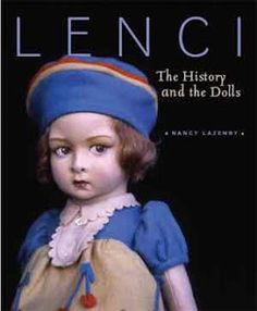 Lenci - The History and The Dolls