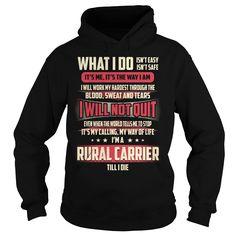 Rural Carrier Till I Die What I do T-Shirts, Hoodies. ADD TO CART ==► https://www.sunfrog.com/Jobs/Rural-Carrier-Job-Title--What-I-do-Black-Hoodie.html?id=41382