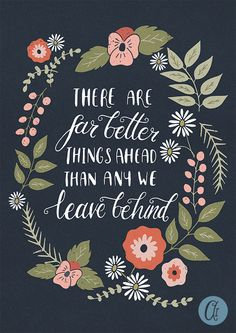 There are far better things ahead c s lewis by AbbieImagine