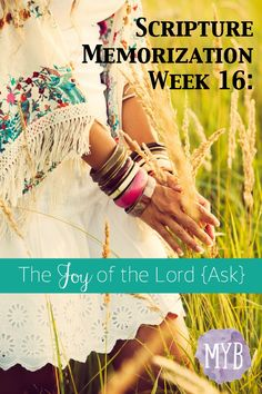 Scripture Memorization Week 16: The Joy of the Lord {Ask} :: ManagingYourBlessings.com