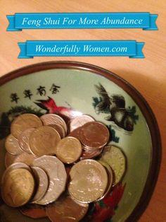 Easy Feng Shui tips for more abundance.