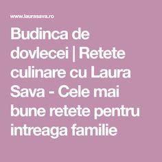 Budinca de dovlecei | Retete culinare cu Laura Sava - Cele mai bune retete pentru intreaga familie Mai