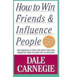 How to Win Friends and Influence People By Dale Carnegie Author Paperback on May , 2010: Amazon.de: Dale Carnegie: Bücher