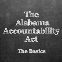The Alabama Accountability Act (AAA) is nothing if not controversial. The Flexibility/Tax Credit/School Choice bill is used as a club by various political groups to beat up. Accounting Basics, School Choice, Tax Credits, How To Introduce Yourself, Need To Know, Alabama, Acting, Smoke