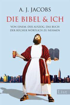 Die Bibel & ich A.J.Jacobs List